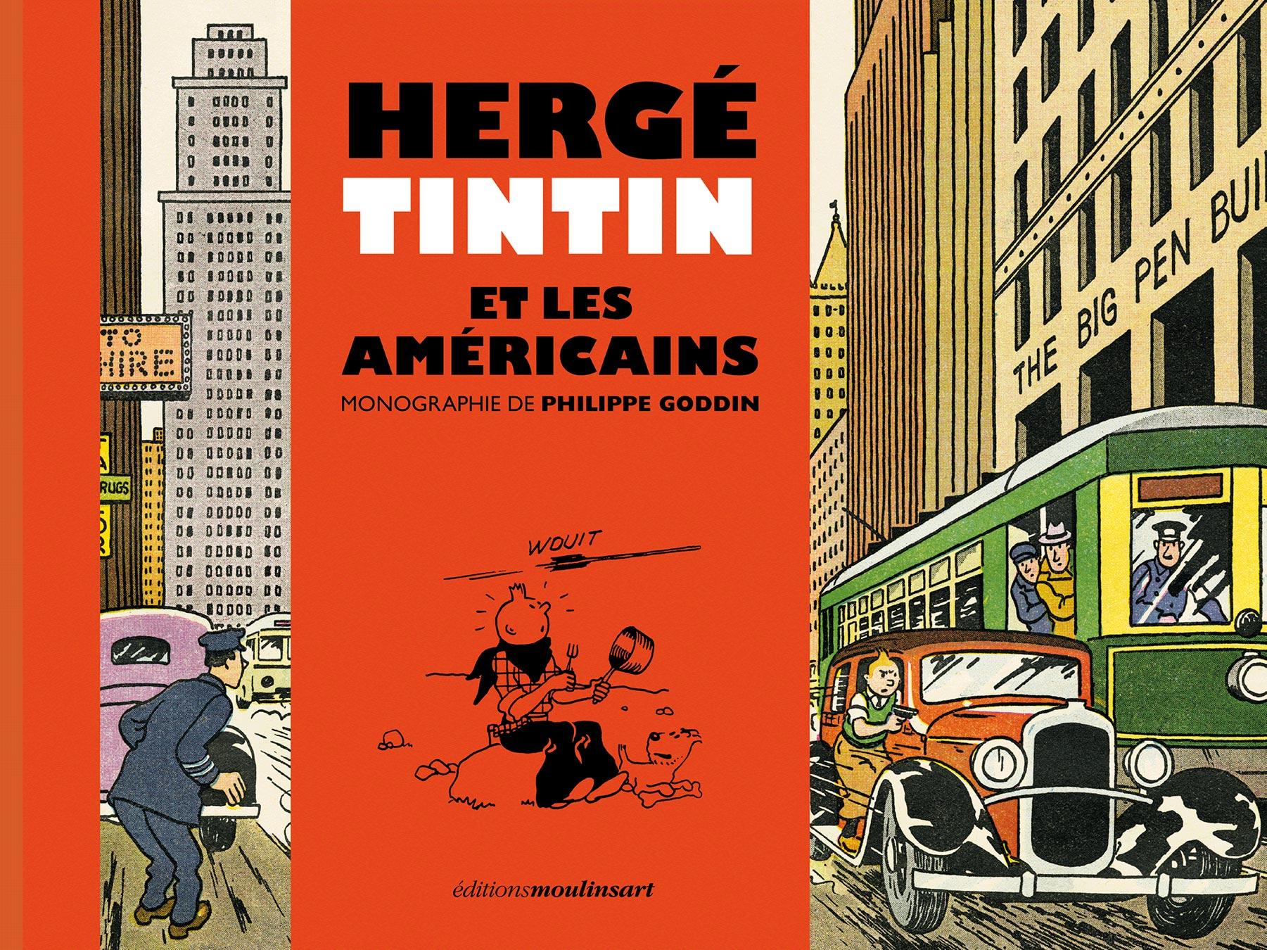 Couverture de Hergé, Tintin et les Américains par Philippe Goddin