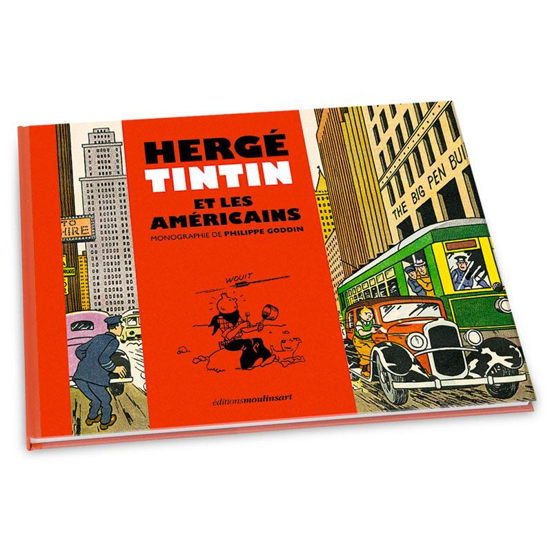 Hergé, Tintin et les Américains, la nouvelle monographie de Philippe Goddin
