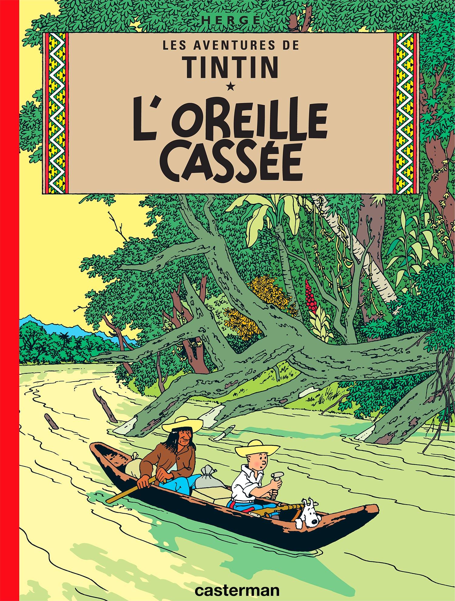 L'Oreille cassée par Hergé