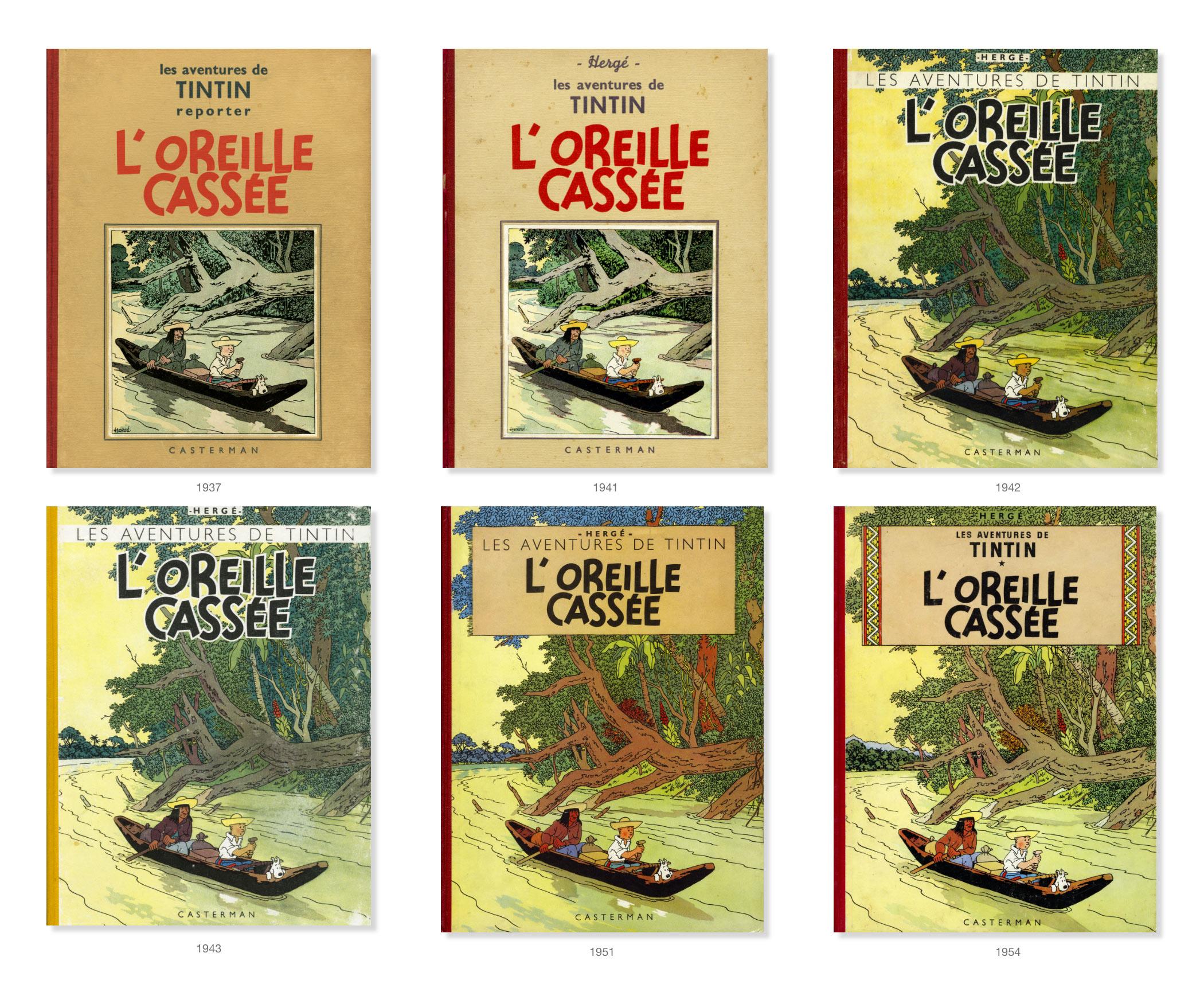 Couvertures de Tintin L'oreille cassé de 1937 à 1954