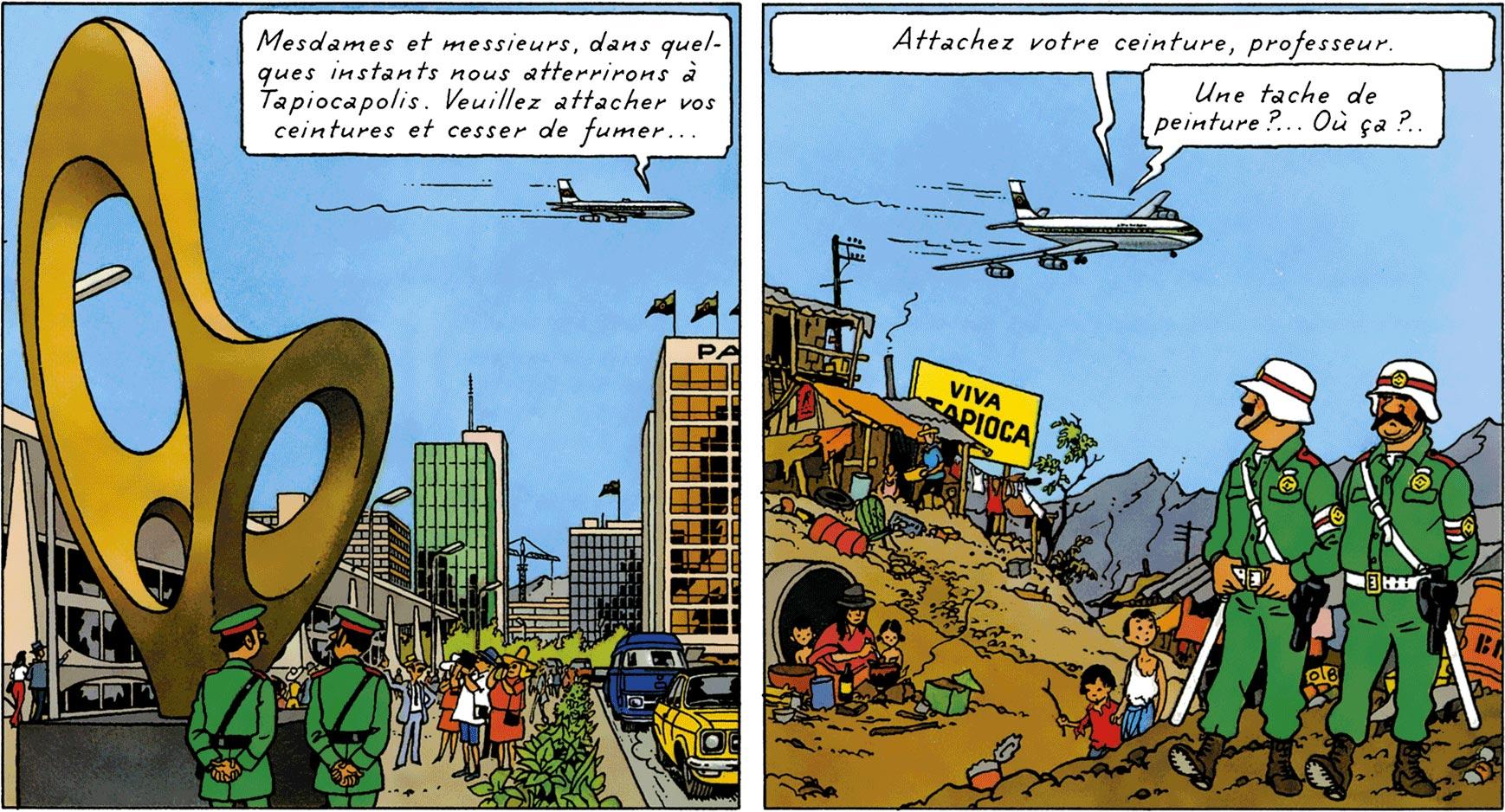 Tapiocapolis - Tintin et les Picaros