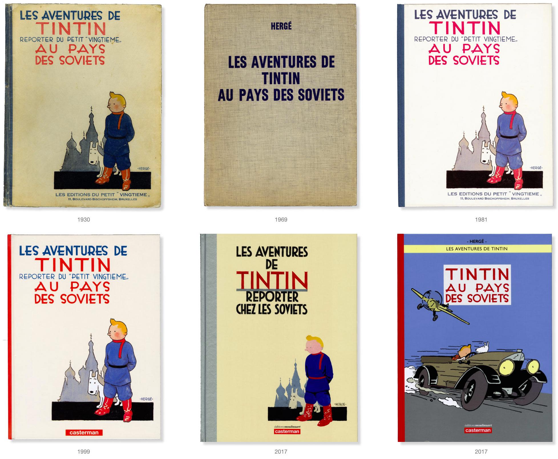 Couvertures des albums Tintin au Pays des Soviets de 1930 à 2017
