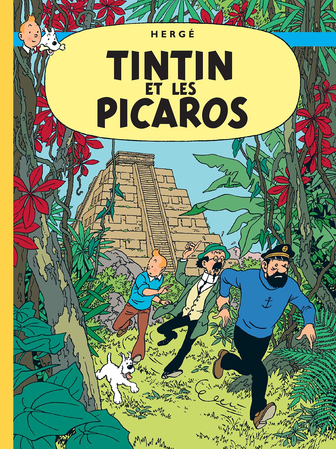 TINTIN and the Picaros Hergé RG tintin.com