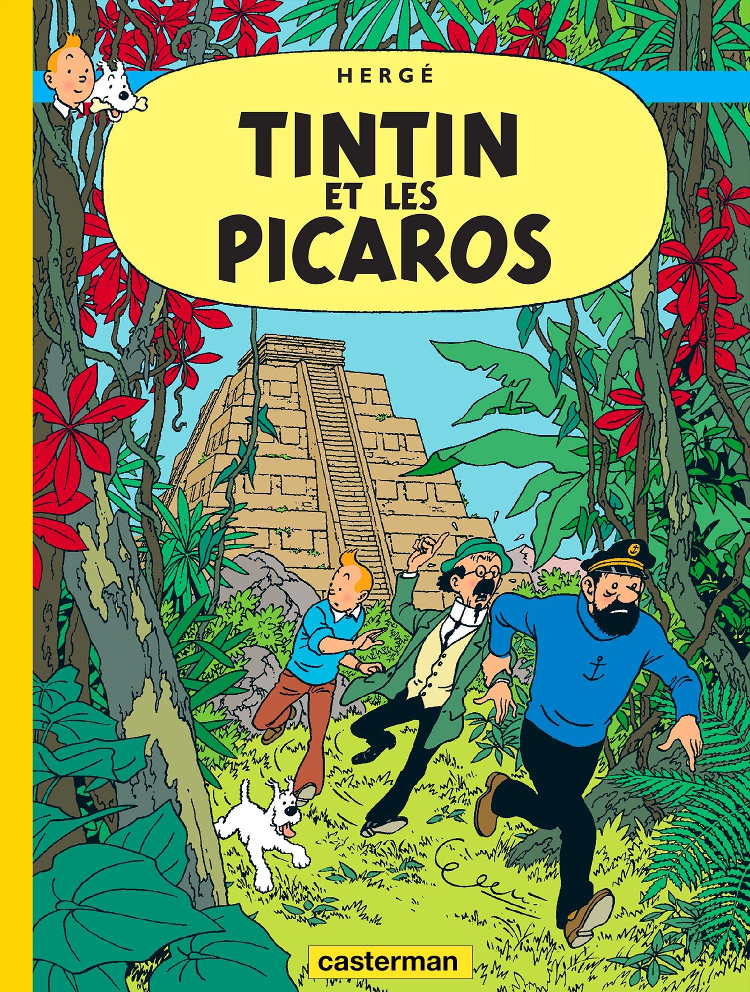 Tintin et les Picaros par Hergé